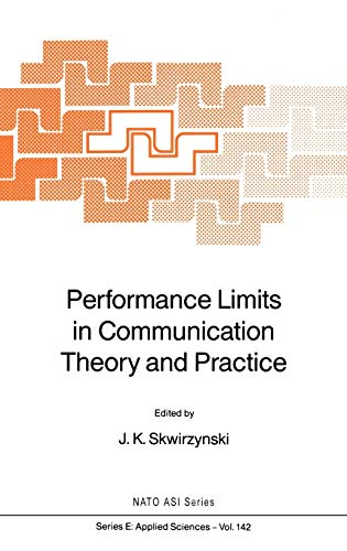 Performance Limits in Communication Theory and Practice (Hardback)