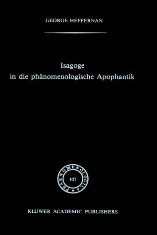 Isagoge in die phänomenologische Apophantik: Heffernan, George