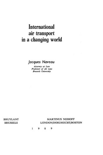 International Air Transport in a Changing World (Hardback): Jacques Naveau