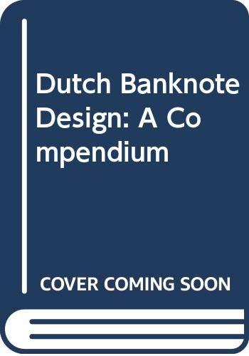 9789024737529: Dutch Banknote Design: A Compendium