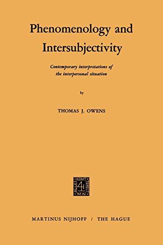 9789024750238: Phenomenology and Intersubjectivity: Contemporary Interpretations of the Interpersonal Situation