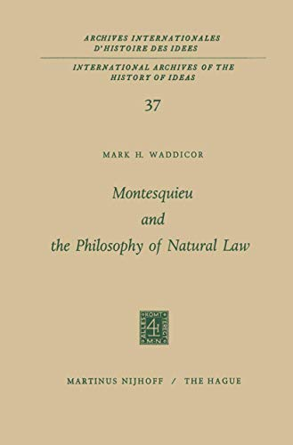 9789024750399: Montesquieu & the Philosophy of Natural Law
