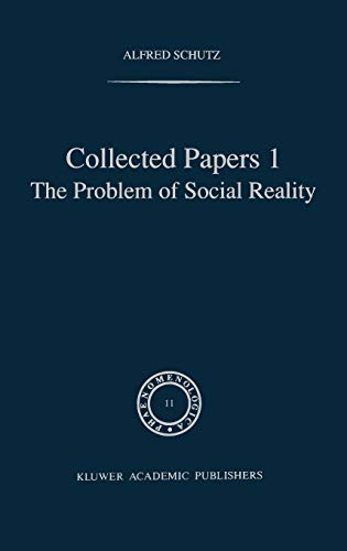 9789024750894: 001: Collected Papers I. The Problem of Social Reality (Phaenomenologica)