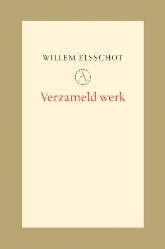 VERZAMELD WERK: Elsschot, Willem; Peter de Bruijn