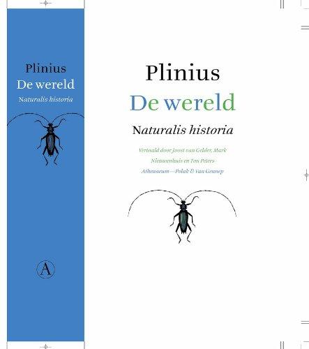 9789025341848: De wereld / druk 1: naturalis historia
