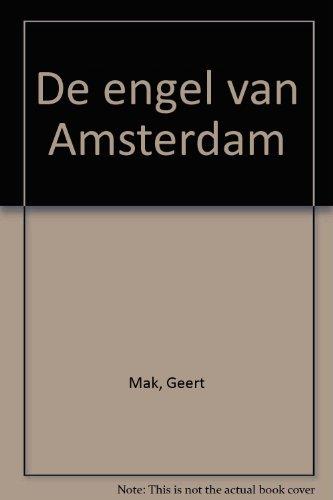 De engel van Amsterdam.: Mak, Geert.