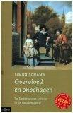 9789025405144: Overvloed en onbehagen: de Nederlandse cultuur in de Gouden Eeuw