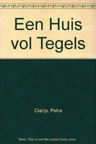 Een Huis vol Tegels: Clarijs Petra