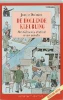 De hollende kleurling : het Nederlandse strafrecht in negen verhalen.: Doomen, Jeanne.