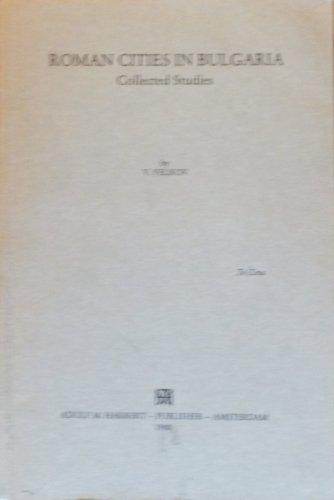 9789025607159: Roman cities in Bulgaria: Collected studies