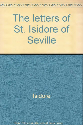 9789025607913: The letters of St. Isidore of Seville