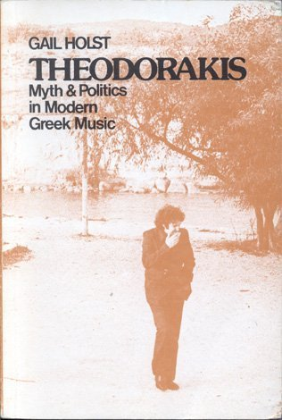 9789025607951: Theodorakis: Myth & Politics in Modern Greek Music