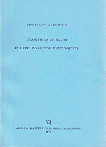 9789025609627: Traditions of Belief in Late Byzantine Demonology