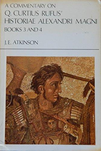 9789025610371: A commentary on Q. Curtius Rufus' Historiae Alexandri Magni Books 5 to 7.2 (Acta classica)