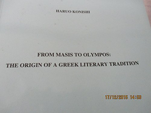 FROM MASIS TO OLYMPOS: THE ORIGIN OF: Konishi, Haruo