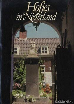 Hofjes in Nederland (Dutch Edition): Lopes Cardozo, Robert