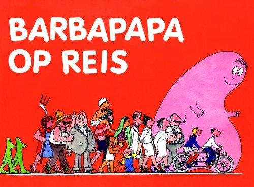9789025738570: Barbapapa op reis / druk 1