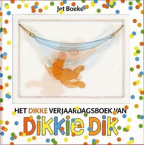 9789025743536: Het dikke verjaardagsboek van Dikkie Dik