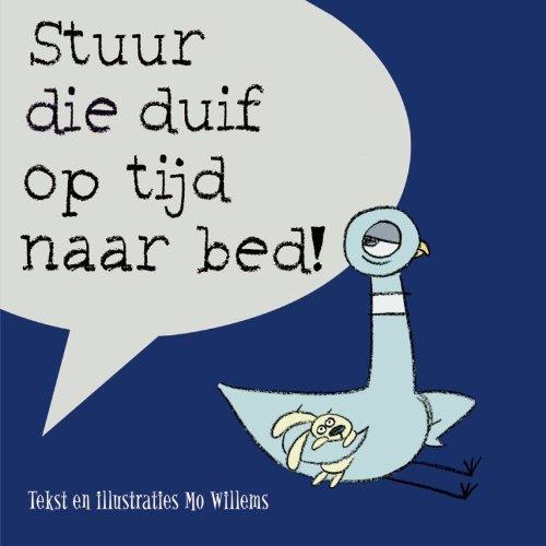 9789025743802: Stuur die duif op tijd naar bed!