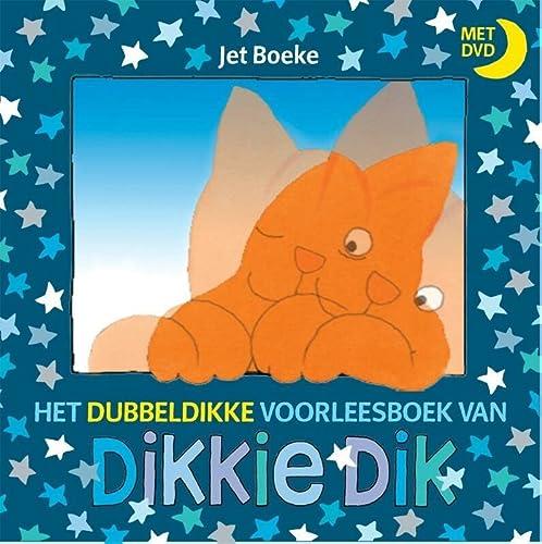 9789025746780: Het dubbeldikke voorleesboek van Dikkie Dik + dvd