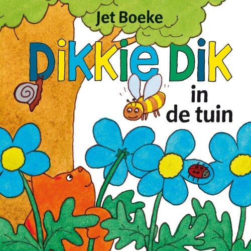 9789025749934: Dikkie Dik in de tuin