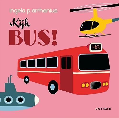 9789025759223: Kijk bus! / druk 1