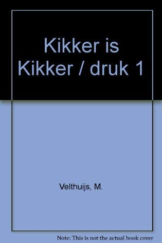 Kikker is kikker (Dutch Edition) - Velthuijs, Max