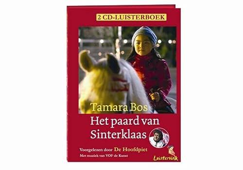 9789025850654: Het paard van Sinterklaas: luisterboek voorgelezen door De Hoofdpiet (Luistervinken)