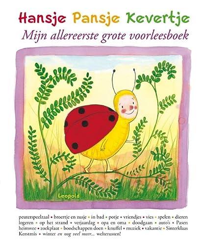 9789025855611: Hansje pansje kevertje / druk 1: mijn allereerste grote voorleesboek
