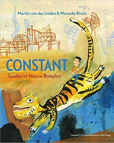 9789025870515: Constant: spelen in Nieuw Babylon (Kunstprentenboeken van Leopold en Gemeentemuseum Den Haag)