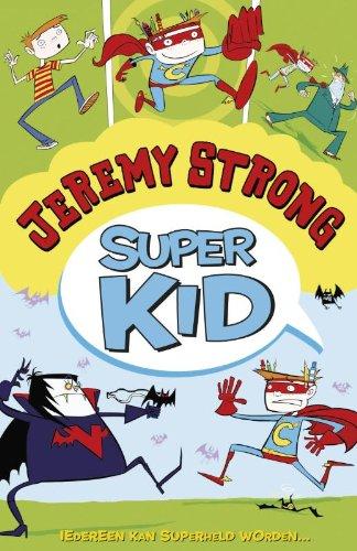 9789026129315: Super kid: iedereen kan superheld worden
