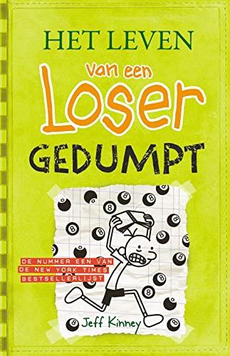 9789026136382: Gedumpt / druk 1 (Het leven van een Loser (8))