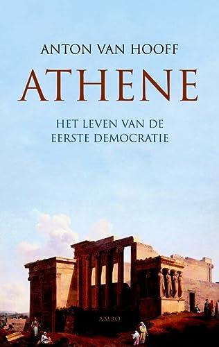 Athene. Het leven van de eerste democratie.: HOOFF, A., van,