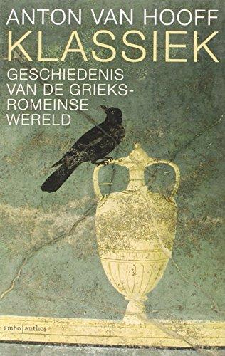 9789026326554: Klassiek: geschiedenis van de Grieks-Romeinse wereld