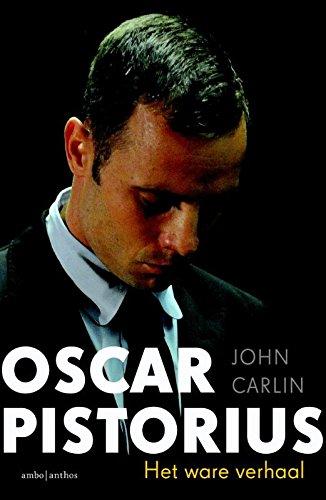 9789026330599: Oscar Pistorius: het ware verhaal van de Blade Runner