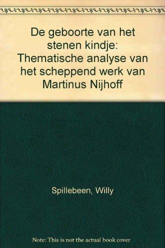 De geboorte van het stenen kindje: Willy Spillebeen