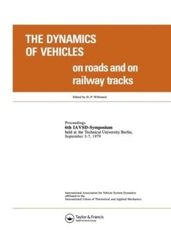 9789026503276: Dynamics Vehicles on Roads & on Railw
