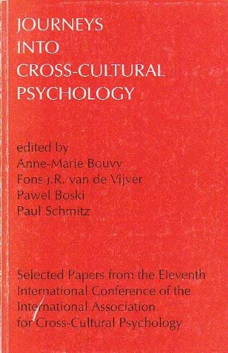 9789026514036: Journeys into Cross-cultural Psychology (Selected Papers from the International Association for Cross-Cultural Psychology)