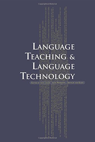 Language teaching and language technology.: Jager, Sake., John Nerbonne, & Arthur van Essen (eds.)