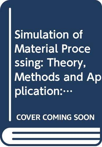 9789026518225: Simulation Material Processing 7th NUMIFORM Conference