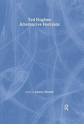 9789026519734: Ted Hughes: Alternative Horizons