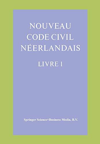 9789026806155: Nouveau Code Civil Néerlandais Livre 1: Droit des personnes et de la famille