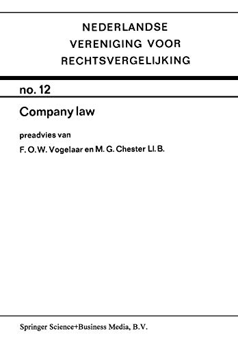 Dutch/English company law. A comparative review. Preadvies.: Vogelaar, F.O.W. & M.G. Chester.