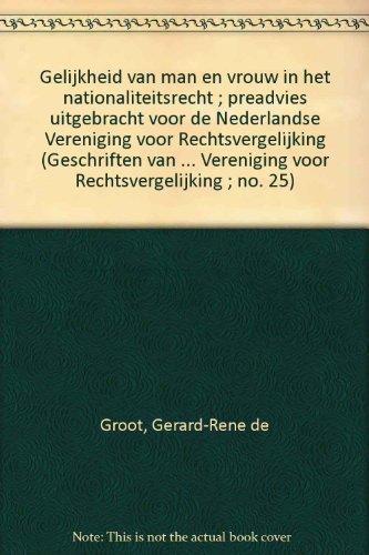 Gelijkheid van man en vrouw in het nationaliteitsrecht.: Groot, G.R. de.