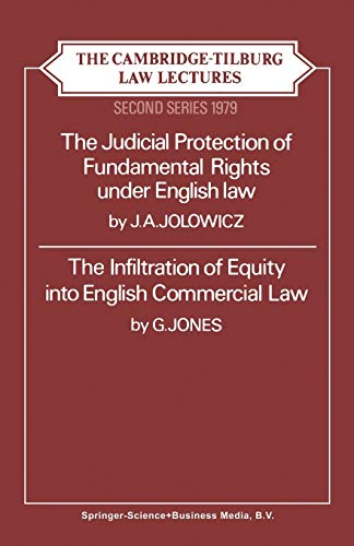 9789026811661: Judicial Protection of Fundamental Rights under English Law: The Infiltration of Equity into English Commercial Law (The Cambridge-Tilburg law lectures; 2d ser. 1979)