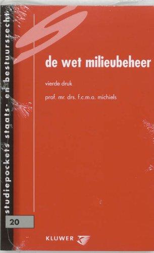 De wet milieubeheer.: Michiels, F.C.M.A.