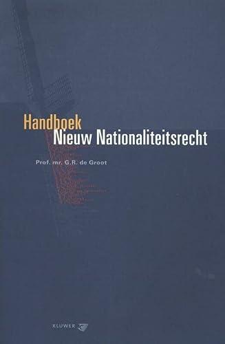 9789026841118: Handboek Nieuw Nationaliteitsrecht