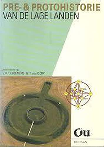 9789026944482: Pre- & protohistorie van de Lage Landen (Dutch Edition)