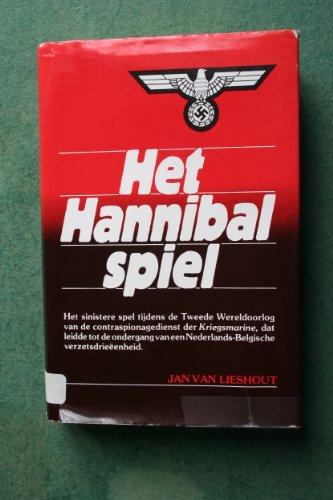 Het Hannibal Spiel. [Hardcover] [Jan 01, 1980]: Jan Van Lieshout