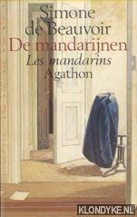 DE MANDARIJNEN.: Beauvoir, Simone de.